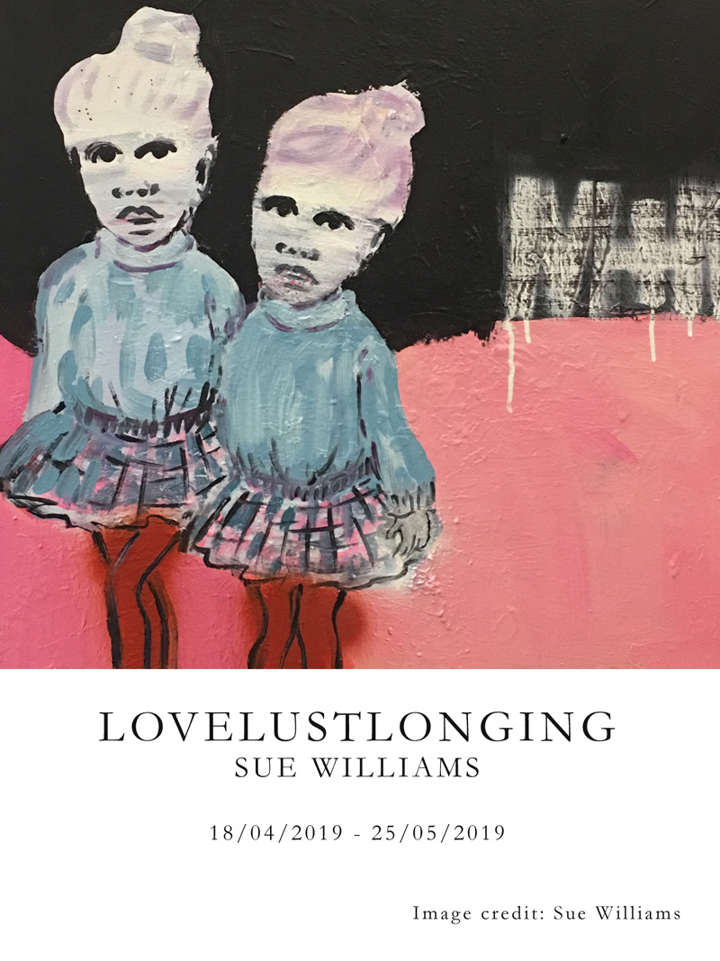 LOVELUSTLONGING - SUE WILLIAMS