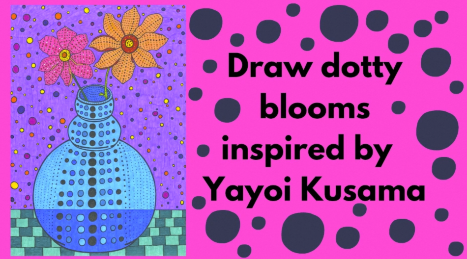 GTG Workshop: Draw like Yayoi Kusama with Chloe Morrison