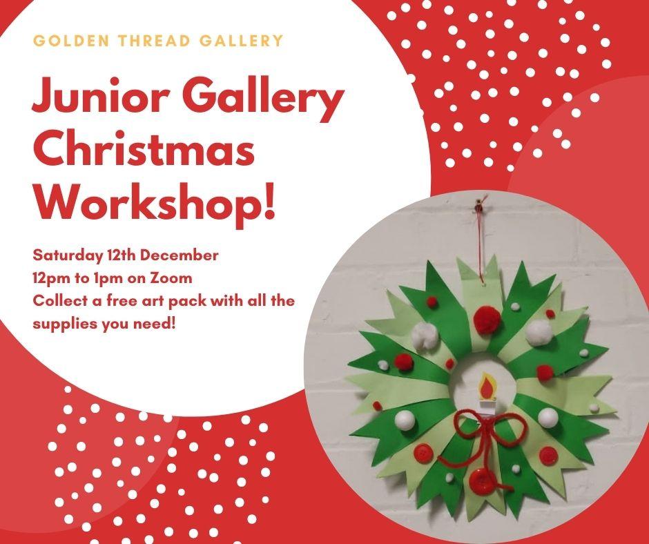 GTG Junior Gallery Christmas Workshop!
