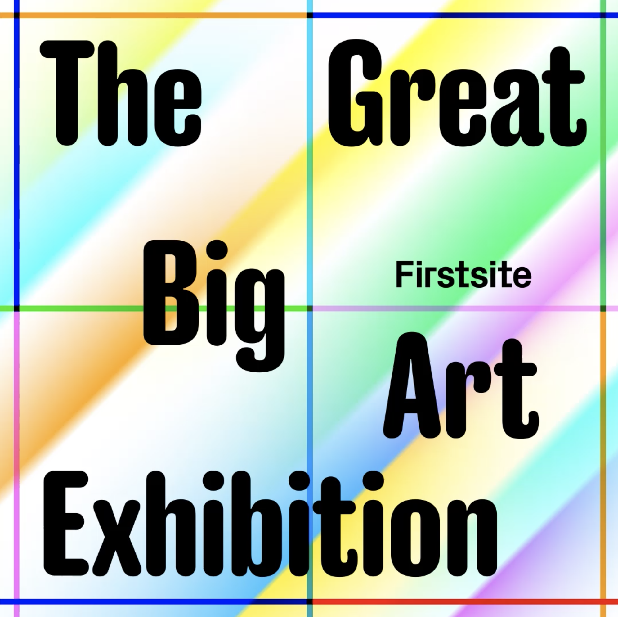 The Great Big Art Exhibition and the GTG!